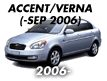 ACCENT/VERNA 06MY: -SEP.2006