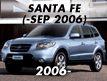 SANTA FE 06MY: -SEP.2006