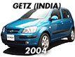 GETZ 05MY (INDIA): -DEC.2006