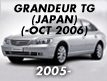 GRANDEUR (TG>JAPAN): -OCT.2006