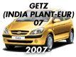 GETZ 07MY (INDIA PLANT-EUR)