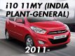 I10 11MY (INDIA PLANT-GENERAL)