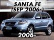 SANTA FE 06MY: SEP.2006-