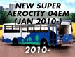 NEW SUPER AEROCITY 04EM: JAN.2010-