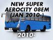 SUPER AEROCITY 08EM: JAN.2010-