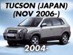TUCSON (JAPAN): NOV.2006-