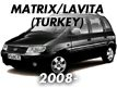 MATRIX/LAVITA (TURKEY PLANT-EUR) 08