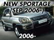 NEW SPORTAGE: SEP.2006-