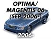 OPTIMA/MAGENTIS 06MY: SEP.2006-