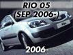 RIO 05MY: SEP.2006-