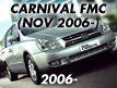 CARNIVAL/SEDONA : NOV.2006-