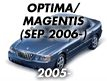 OPTIMA/MAGENTIS 06MY (GENERAL): SEP.2006-