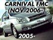 CARNIVAL/SEDONA 06MY: NOV.2006-